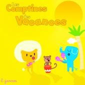 Les comptines des vacances by Various Artists