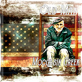 Old Man by Moccasin Creek