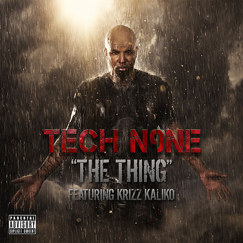 The Thing by Tech N9ne