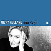 Nobody's Girl by Nicky Holland