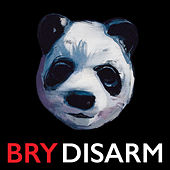 Disarm (Single Edit) by Bry