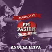 Acústico en Fm Pasión (En Vivo) by Angela Leiva