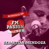 Acústico en Fm Pasión (En Vivo) by Sebastian Mendoza