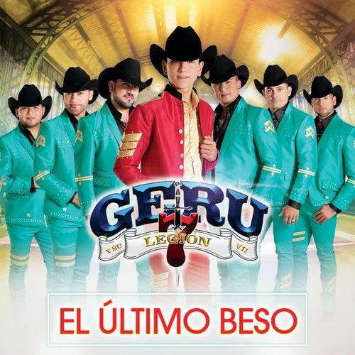 El Último Beso by Geru Y Su Legión 7