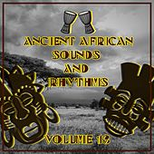Ancient African Sounds and Rhythms, Vol. 13 by Various Artists