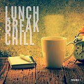 Lunch Break Chill, Vol. 1 (Relaxed Summer Chill Music) by Various Artists