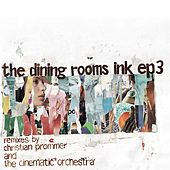 Ink EP 3 by The Dining Rooms