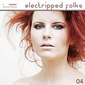 Electripped Folks, 04 by Various Artists