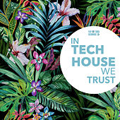 In Tech House We Trust by Various Artists