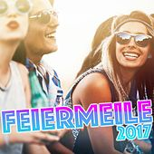 Feiermeile 2017 by Various Artists