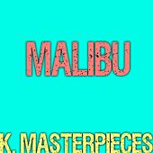 Malibu (Originally Performed by Miley Cyrus) [Karaoke Instrumental] by K. Masterpieces