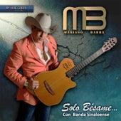 Solo Bésame by Mariano Barba