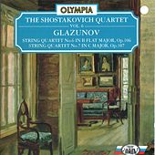 Glazunov: String Quartet No. 6, Op. 106 & No. 7, Op.107 by Shostakovich Quartet
