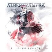 A Living Legacy by Albert Zamora