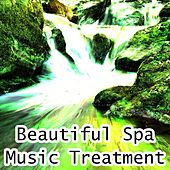 Beautiful Spa Music Treatment by Spa Relaxation
