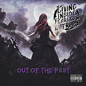 Out of the Past - EP by Living Inside Fearless Entropy