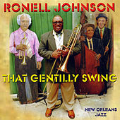 That Gentilly Swing by Ronell Johnson