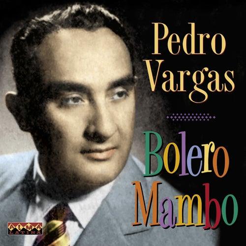Bolero Mambo by Pedro Vargas