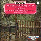 Glazunov: String Quartet No. 3, No. 5 & Other Works by Shostakovich Quartet
