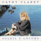 Soleil y locura de Cathy Claret