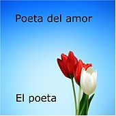 Poeta del Amor by Poeta