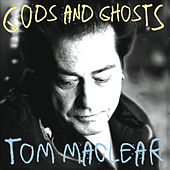 Gods & Ghosts van Tom Maclear