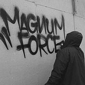 Discography by Magnum Force