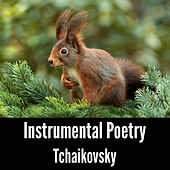 Instrumental Poetry: Tchaikovsky by Tchaikovsky (transcription Franck Pourcel)