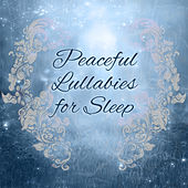 Peaceful Lullabies for Sleep – Soft Music at Goodnight, Relaxing Music, Restful Sleep, Bedtime, Nature Sounds, Sweet Dreams, Deep Relief by New Age