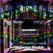 Sunday Service Worship by Christian Hymns