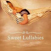 Sweet Lullabies – Calming New Age, Music for Baby, Instrumental Lullabies, White Noise, Deep Sleep by Baby Sweet Dream (1)