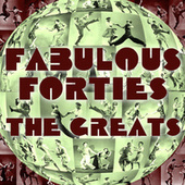 Fabolous Forties - The Greats by Various Artists