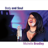 Body and Soul by Michelle Bradley