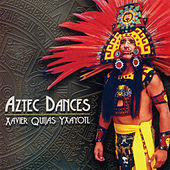 Aztec Dances by Xavier Quijas Yxayotl