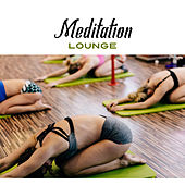 Meditation Lounge – Buddha Lounge, Asian Zen, Tibetan Meditation, Yoga, Pilates by Yoga Music