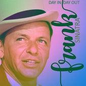 Day In, Day Out von Frank Sinatra