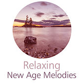 Relaxing New Age Melodies – Easy Listening, Time to Rest, Relaxing Moments, Mind Calmness, Spirit Journey by Sounds of Nature Relaxation