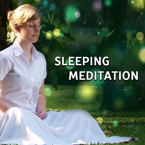 Sleeping Meditation – Calming Sounds for Meditation, Deep Sleep, Pure Relaxation, Sweet Lullabies de Lullabies for Deep Meditation