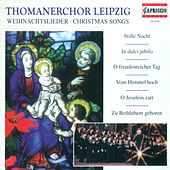 Christmas Songs (Leipzig Thomaner Choir, Rotzsch by Various Artists