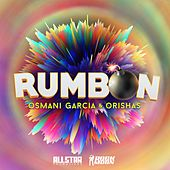 Rumbon (feat. Orishas) by Osmani Garcia