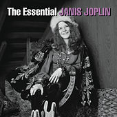 Play & Download The Essential Janis Joplin by Janis Joplin | Napster