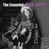 The Essential Janis Joplin by Janis Joplin
