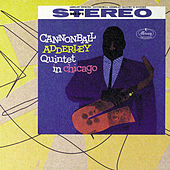 Quintet In Chicago by Cannonball Adderley