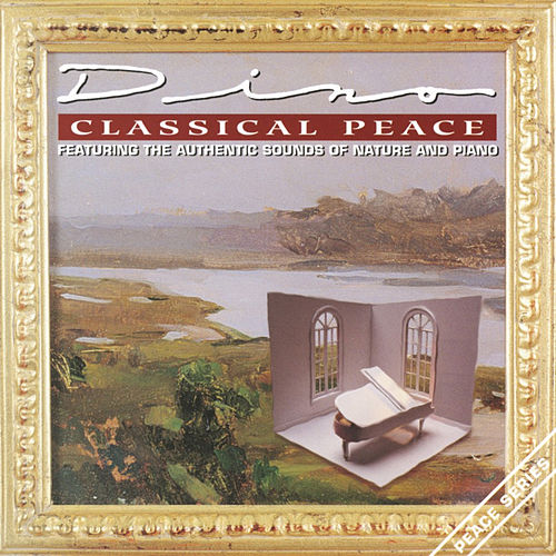 Classical Peace by Various Artists
