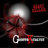 Giant Killer by Katalyst