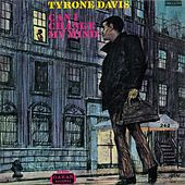 Can I Change My Mind by Tyrone Davis