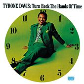 Turn Back The Hands Of Time by Tyrone Davis