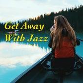 Get Away With Jazz von Various Artists