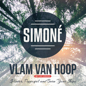 Vlam Van Hoop by Simone