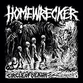 Circle of Death by Homewrecker